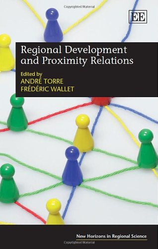 9781781002889: Regional Development and Proximity Relations (New Horizons in Regional Science series)