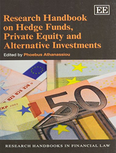 9781781002926: Research Handbook on Hedge Funds, Private Equity and Alternative Investments (Research Handbooks in Financial Law series) (Elgar original reference)