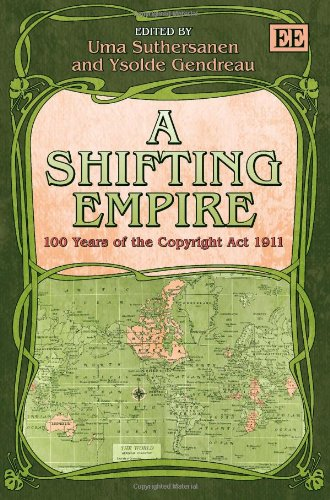 9781781003084: Shifting Empire: 100 Years of the Copyright Act 1911