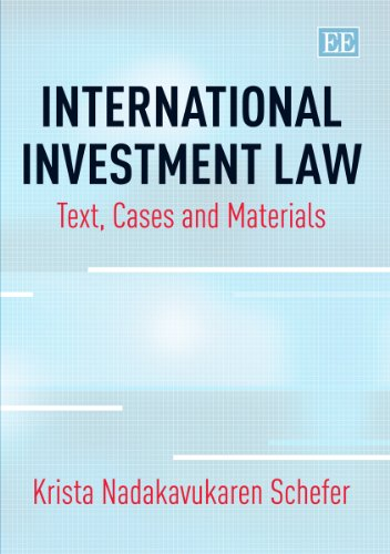 9781781003107: International Investment Law: Text, Cases and Materials