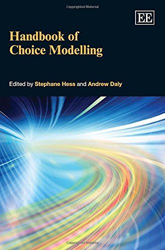 Handbook of Choice Modelling (Elgar Original Reference): Stephane Hess; Andrew Daly