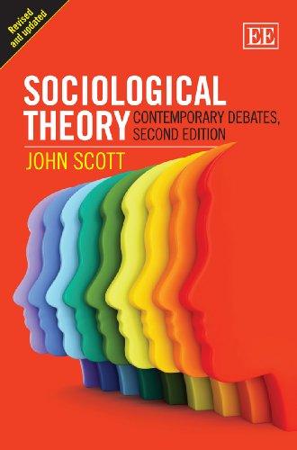 Sociological Theory: Contemporary Debates, 2nd Edition: John Scott.
