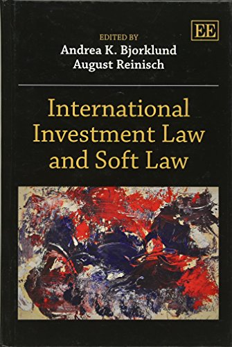 9781781003213: International Investment Law and Soft Law