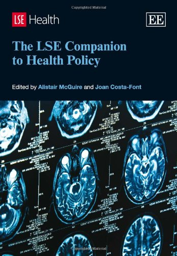 9781781004234: The LSE Companion to Health Policy (Elgar Original Reference)