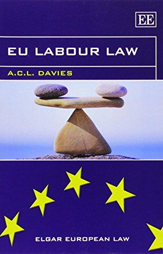 9781781004357: EU Labour Law (Elgar European Law series)