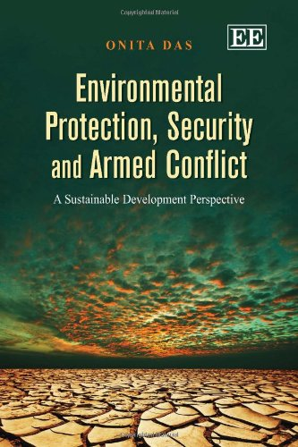 9781781004678: Environmental Protection, Security and Armed Conflict: A Sustainable Development Perspective