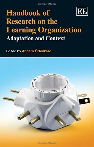 9781781004890: Handbook of Research on the Learning Organization: Adaptation and Context (Research Handbooks in Business and Management series) (Elgar Original Reference)
