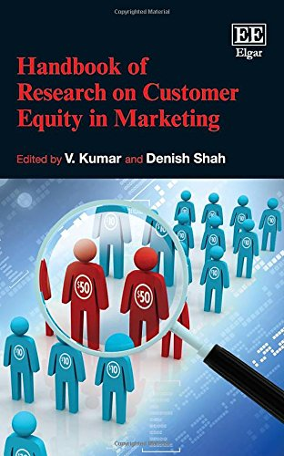9781781004975: Handbook of Research on Customer Equity in Marketing (Elgar Original Reference) (Research Handbooks in Business and Management)
