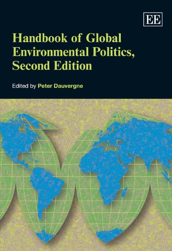 Handbook of Global Environmental Politics: Dauvergne, Peter