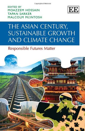 9781781005743: The Asian Century, Sustainable Growth and Climate Change: Responsible Futures Matter