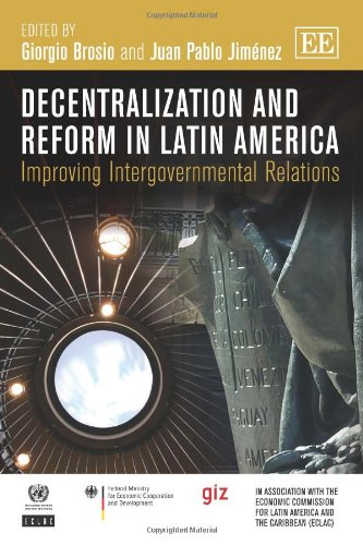 Decentralization and Reform in Latin America: Brosio, Giorgio (EDT)/ Jimenez, Juan Pablo (EDT)