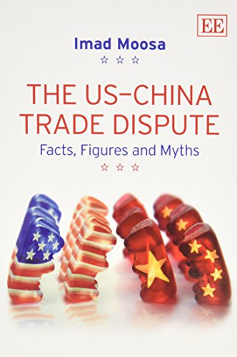 9781781006511: The US-China Trade Dispute: Facts, Figures and Myths