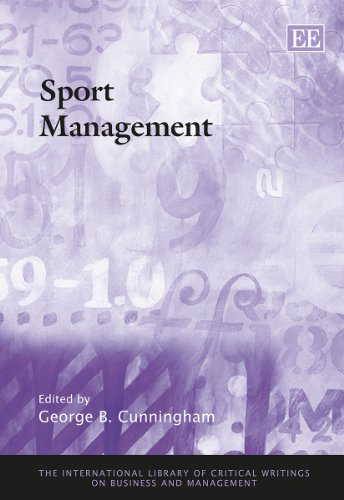 9781781007174: Sport Management (The International Library of Critical Writings on Business and Management Series, #22)