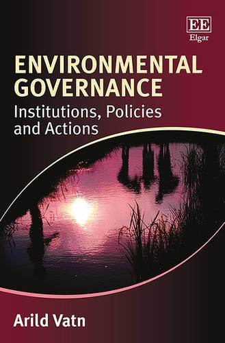9781781007242: Environmental Governance: Institutions, Policies and Actions