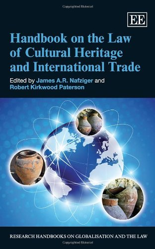 9781781007334: Handbook on the Law of Cultural Heritage and International Trade (Research Handbooks on Globalisation and the Law series) (Elgar Original reference)