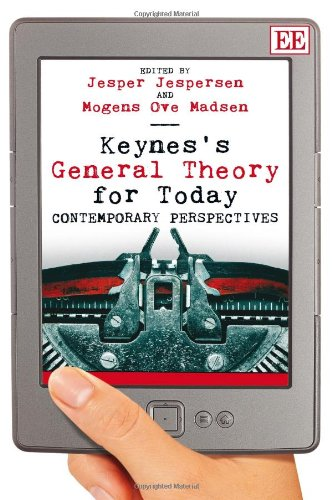 Keynes's general theory for today; contemporary perspectives: Jesper Jerpersen And Mogens Ove ...