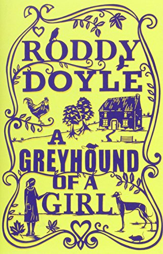 9781781030394: Greyhound of a Girl Signed Edition
