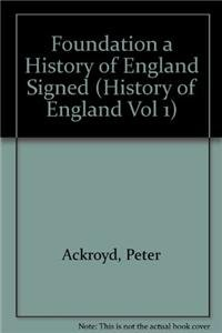 9781781030820: Foundation a History of England Signed