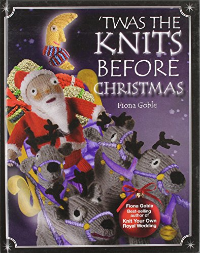 9781781030943: 'Twas the Knits Before Christmas