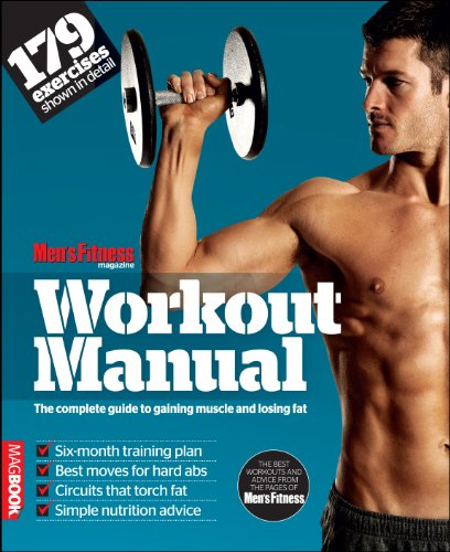 9781781060032: Men's Fitness Workout Manual: The Complete Guide to Gaining Muscle and Losing Fat