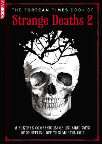 9781781060339: Fortean Times Book of Strange Deaths 2
