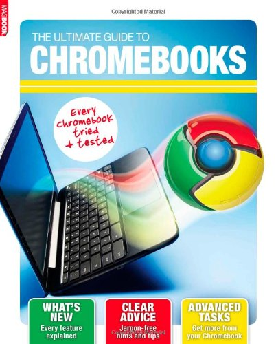 9781781062432: Chromebooks: Step by step advice to get more from Google Chromebooks
