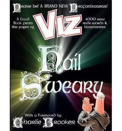 Hail Sweary: The All New Profanisaurus: Viz