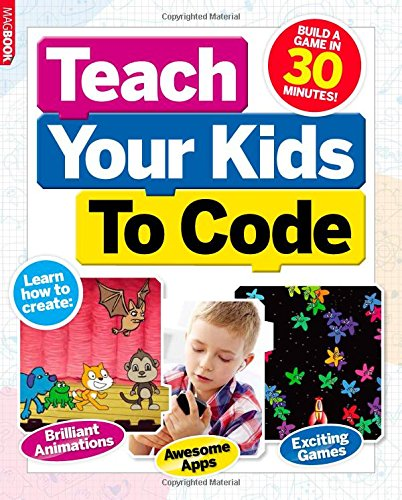 9781781063118: Teach your kids to code