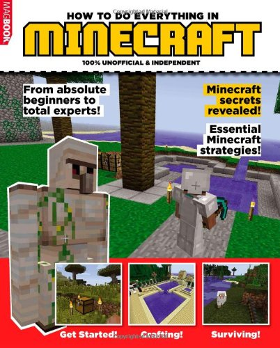 9781781063477: Minecraft How To Do Everything (Independent Guide)
