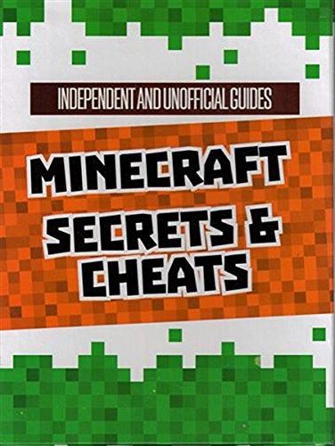Unofficial Minecraft Secrets & Cheats: Dennis Publishing