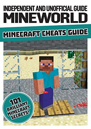 Unofficial Mineworld Minecraft Cheats (Minecraft Independ/Unofficial): Dennis Publishing