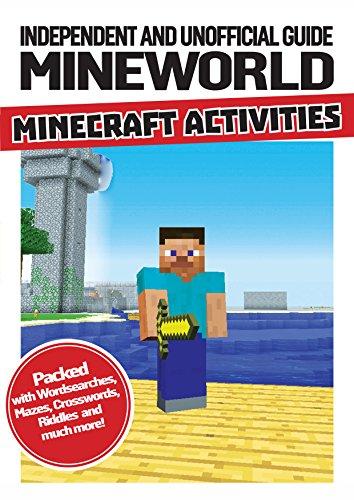 Unofficial Mineworld Minecraft Activitie (Minecraft Independ/Unofficial): Dennis Publishing