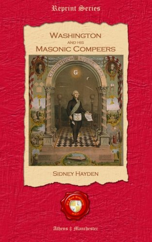 9781781070727: Washington and his Masonic Compeers