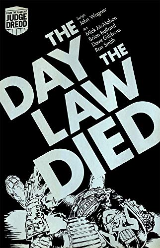 9781781080092: The Day the Law Died. John Wagner, Pat Mills