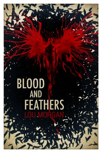 9781781080184: Blood and Feathers