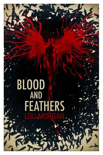 Blood and Feathers: Morgan, Lou