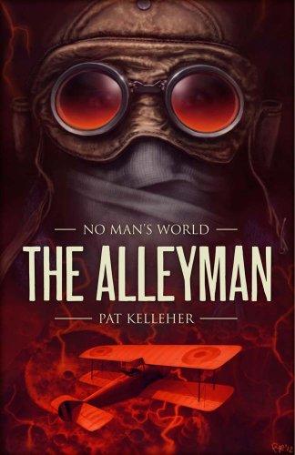 The Alleyman (No Man's World): Kelleher, Pat