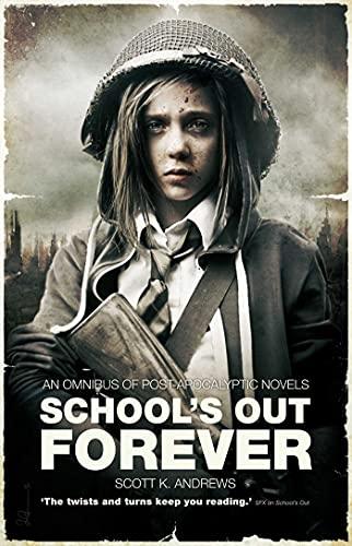 School's Out Forever: Andrews, Scott K.