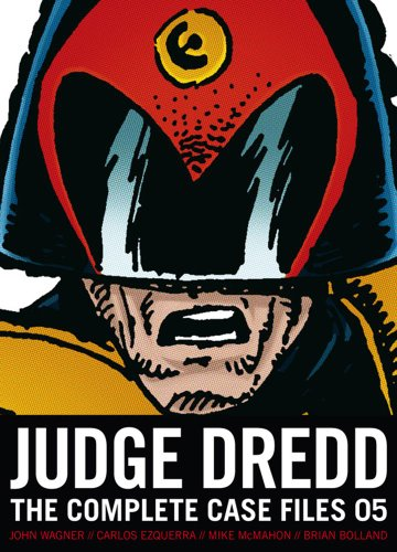 Judge Dredd: The Complete Case Files #05
