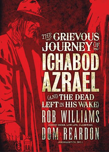 9781781080306: Grievous Journey of Ichabod Azrael (and the Dead Left in His