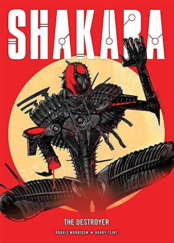 Shakara: The Destroyer: Morrison, Robbie; Henry, Flint