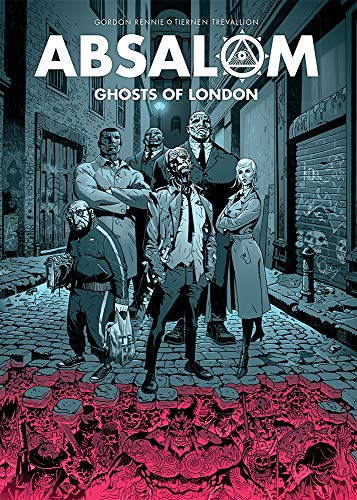 9781781080429: Absalom: Ghosts of London