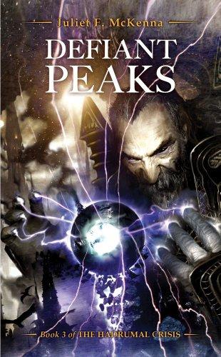 9781781080580: Defiant Peaks: The Hadrumal Crisis Book 3