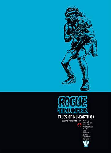 Rogue Trooper: Tales of Nu-Earth v. 3 (1781080682) by Finley-Day, Gerry; Kennedy, Cam; Weston, Chris