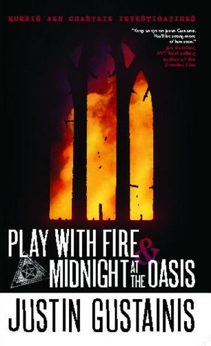 9781781080825: Morris and Chastain Investigations: Play with Fire & Midnight at the Oasis