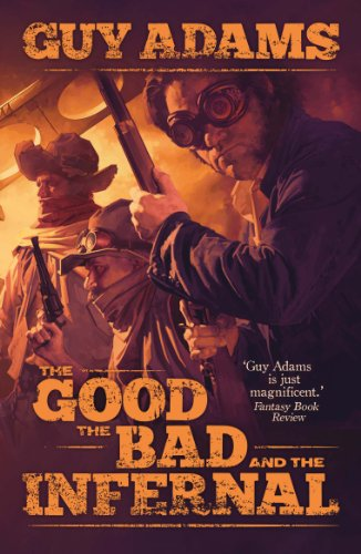 The Good, the Bad and the Infernal (Paperback)