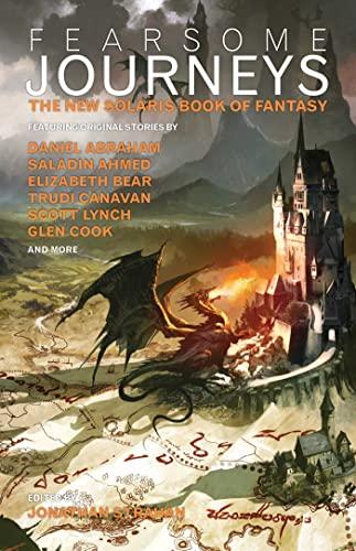 Fearsome Journeys: The New Solaris Book of: Ysabeau Wilce, Ellen