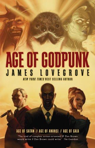 Age of Godpunk (Pantheon Omnibus): Lovegrove, James