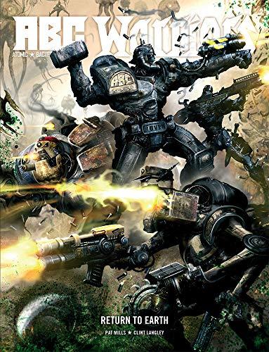 9781781081440: A.B.C Warriors: Return to Earth