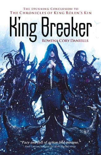 9781781081495: King Breaker (King Rolen's Kin)